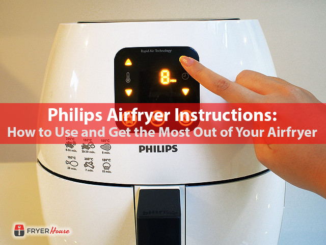 Philips Airfryer Instructions