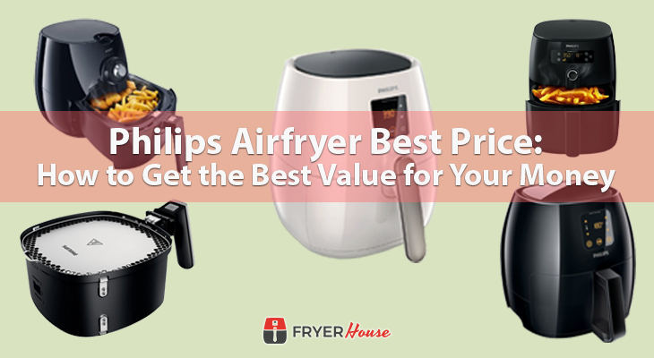 Philips Airfryer Best Price