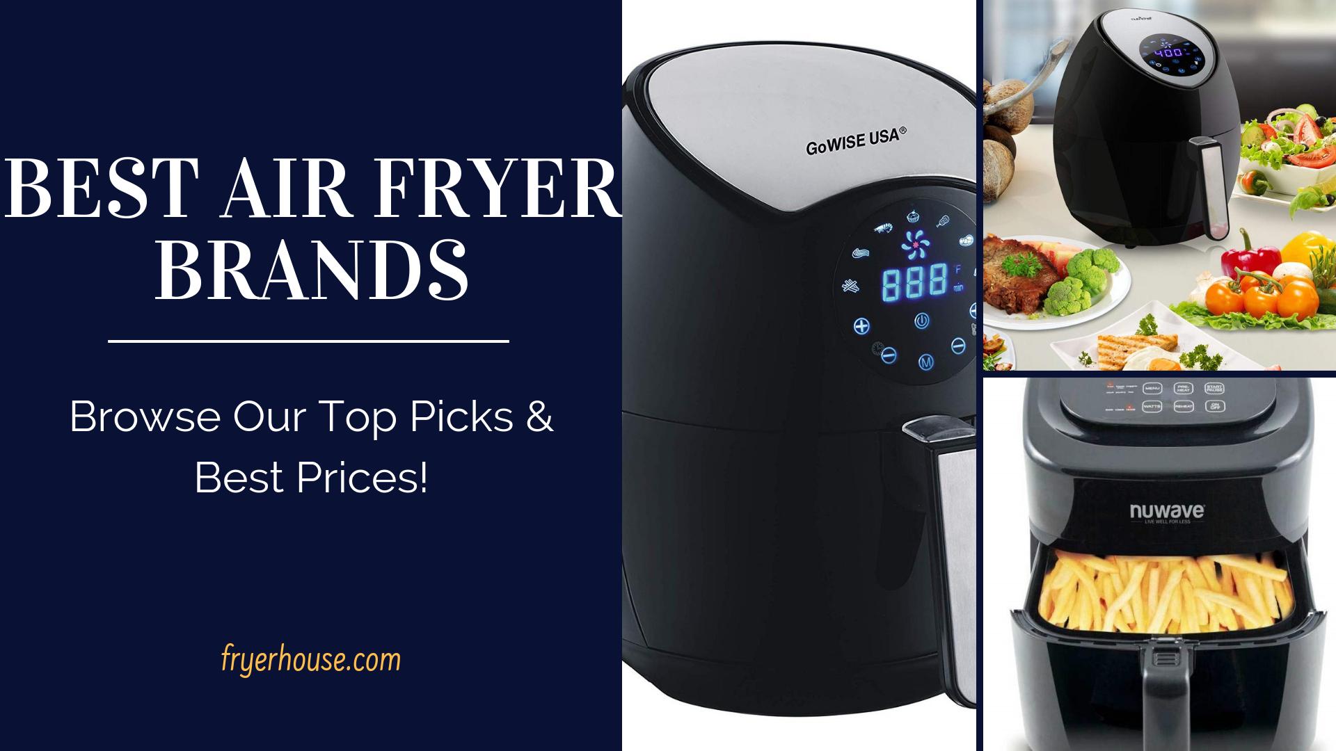 Best Air Fryer Brand Reviews