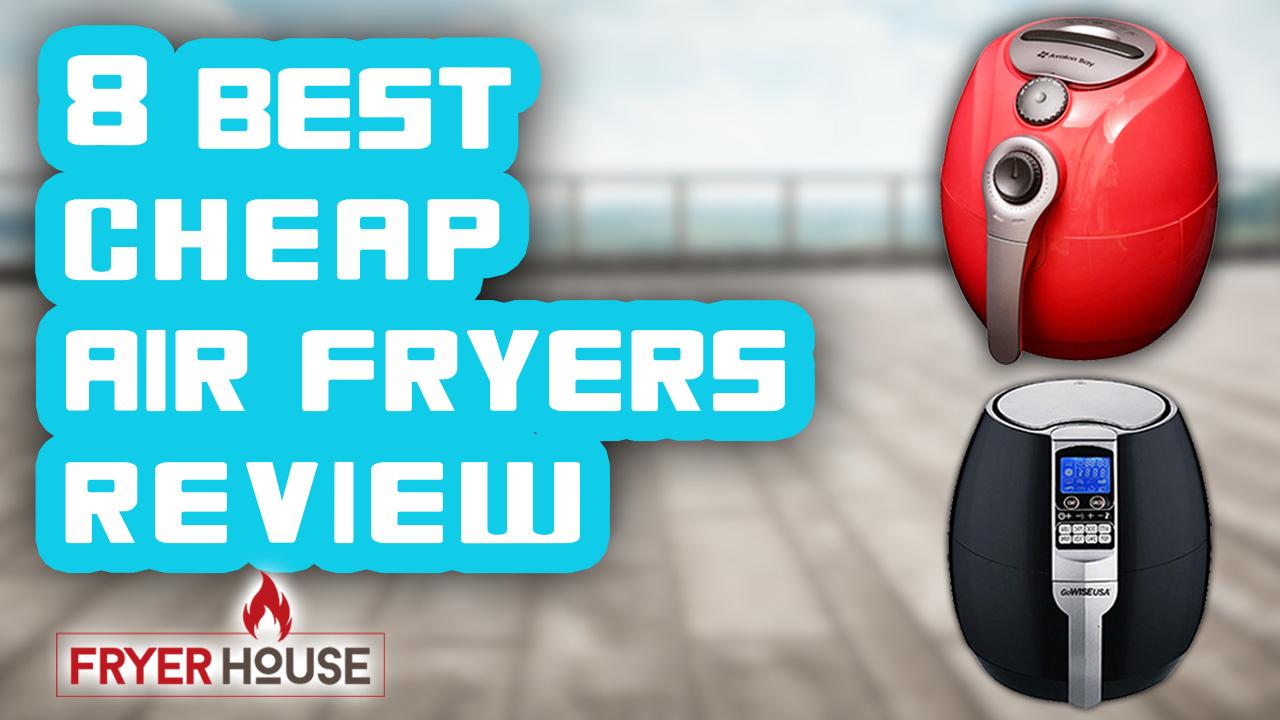 Best Cheap Air Fryer Review