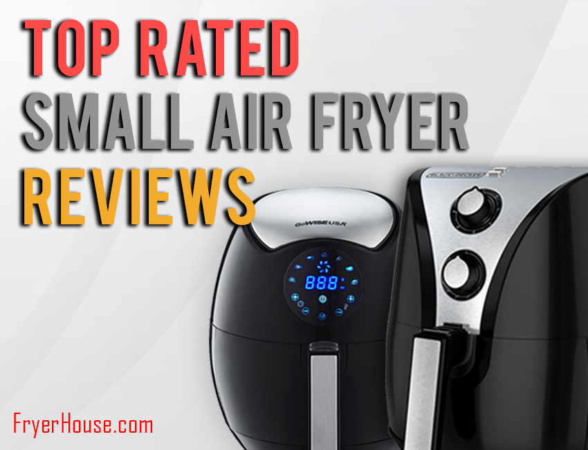 Best Small Air Fryers Review