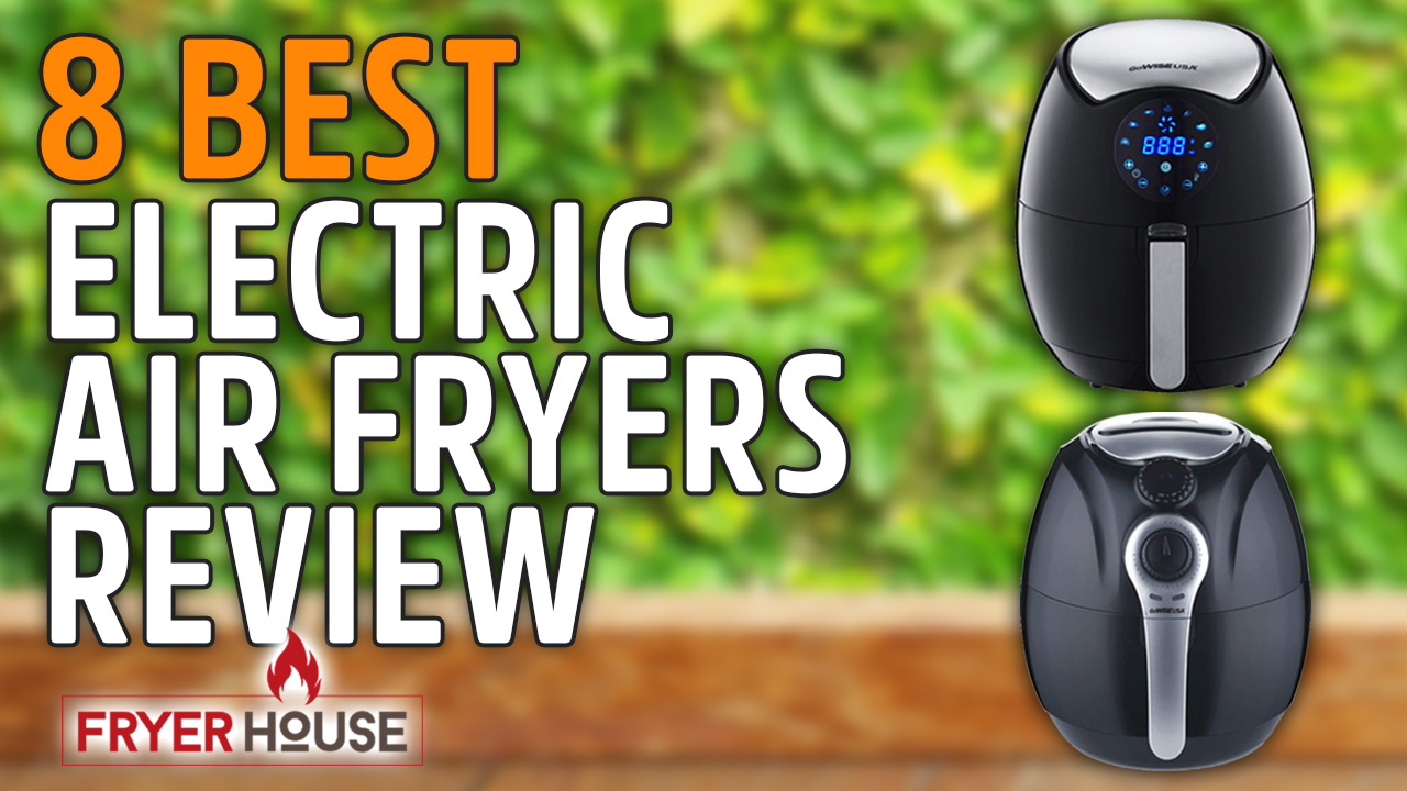 Best Electric Air Fryer Review