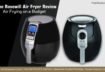 Best Rosewill Air Fryer Review 2020 | Get the Right Model