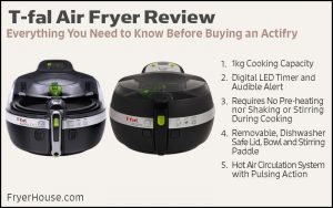 T-fal Air Fryer Review