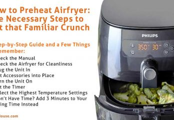 How to Preheat Airfryer? All You Should Know About It
