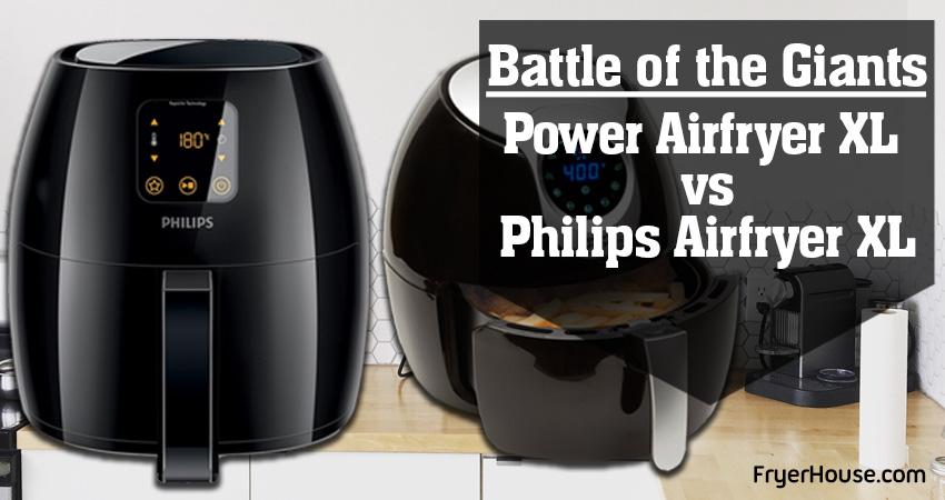 Power Airfryer XL vs Philips Airfryer