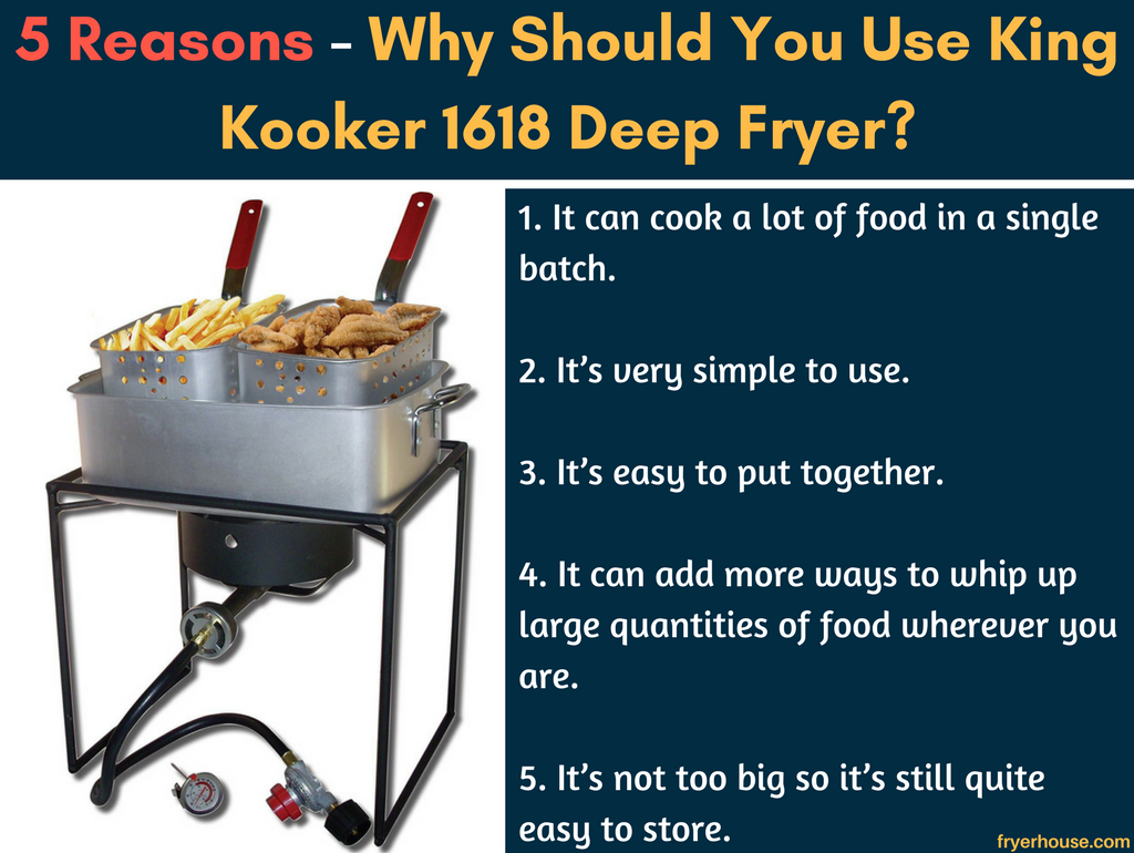 5 Reasons - Why Should You Use King Kooker 1618 Deep Fryer