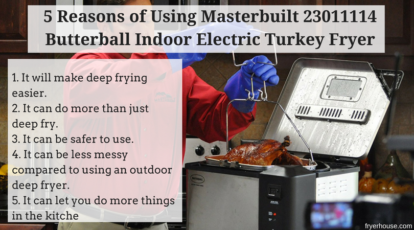 5 Reasons of Using Masterbuilt 23011114 Butterball Indoor Electric Turkey Fryer
