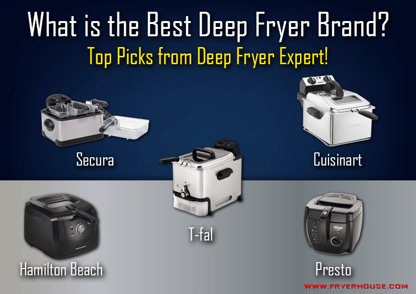 Best Deep Fryer Brands