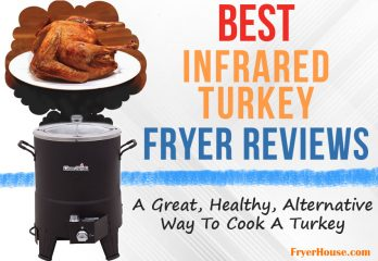 Best Infrared Turkey Fryer Reviews in 2019 | Browse Top Picks & Best Prices
