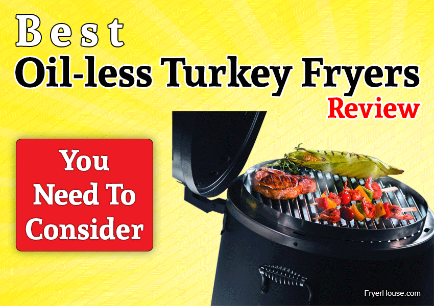 Best Oil-less Turkey Fryers Review