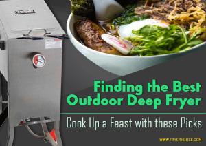 Best Outdoor Deep Fryer Reviews