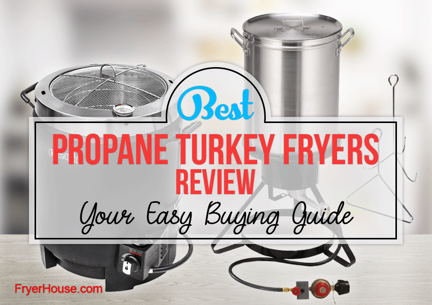 Best Propane Turkey Fryers Review