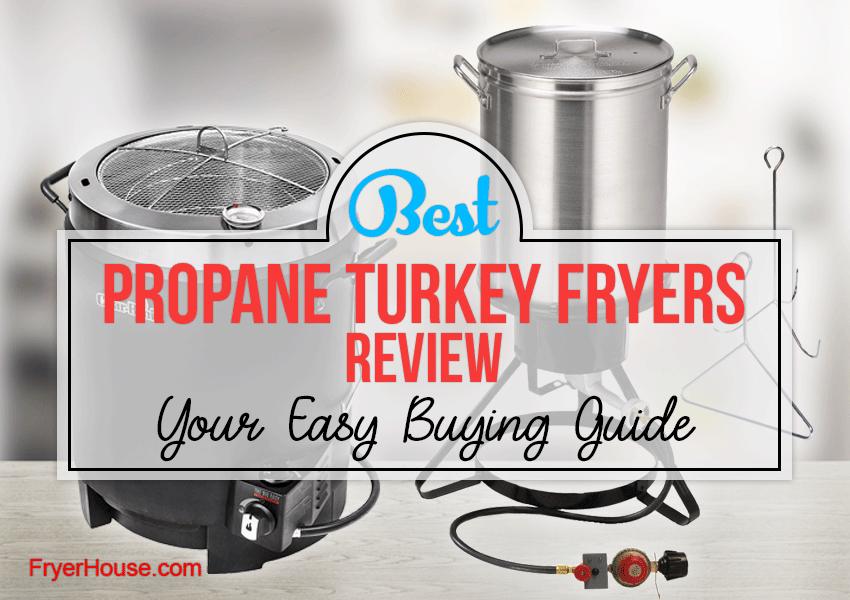 Best Propane Turkey Fryers Review