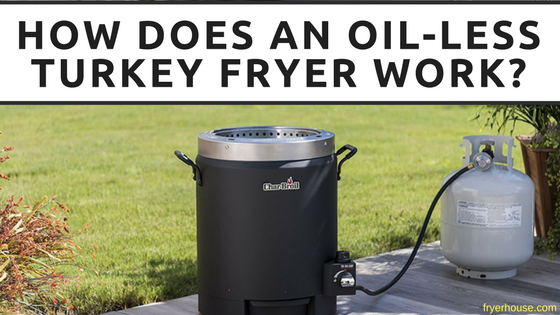 How Does Oil-Less Turkey Fryer Work