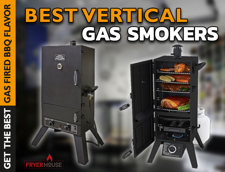 Best Vertical Gas Smokers Review