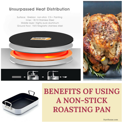 Benefits of Using a Non-stick Roasting Pan