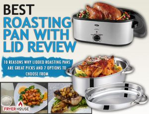 Best Roasting Pan with Lid Review