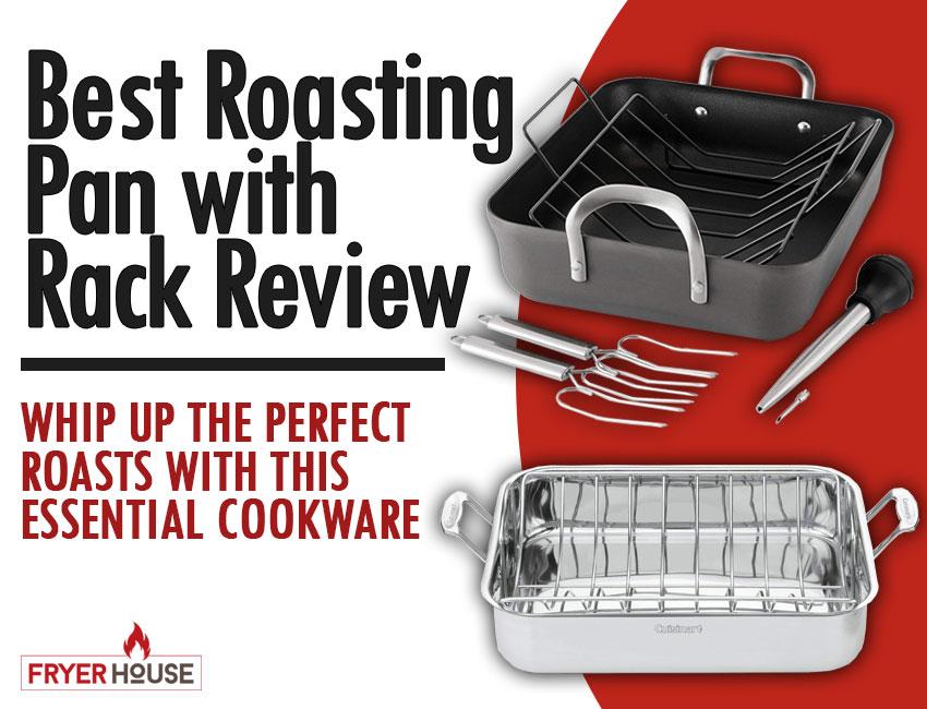 Best Roasting Pan with Rack