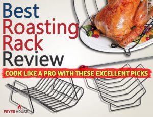 Best Roasting Racks Review