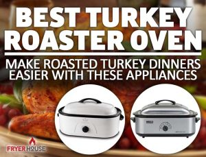 Best Turkey Roaster Oven Review