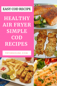 Air Fryer Cod Recipes