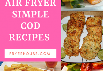 Easy Air Fryer Cod Recipes | Tasty and Healthy Recipe for Your 'Cheat' Day