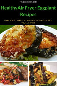 Air Fryer Eggplant Recipes