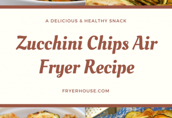 Zucchini Chips Air Fryer Recipe | A Whole New Take on a Healthy, Low-Cal Snack