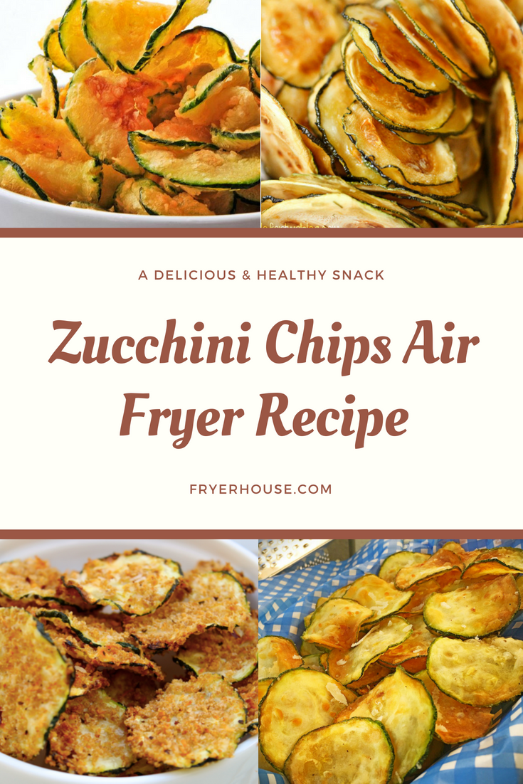 Zucchini Chips Air Fryer Recipe A Whole New Take On A
