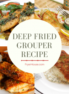Deep Fried Grouper Recipe