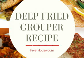 Easy Deep Fried Grouper Recipe | FryerHouse.com
