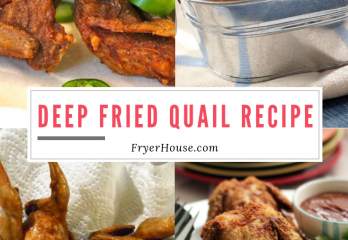 Easy Deep Fried Quail Recipe | FryerHouse.com