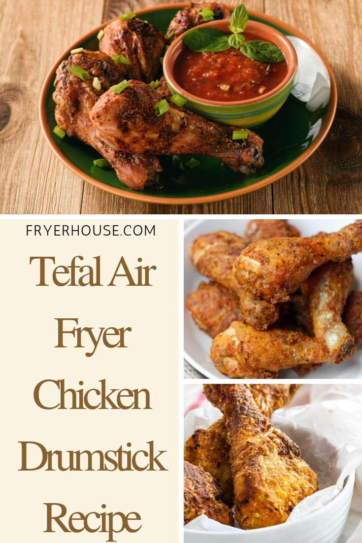 Tefal Air Fryer Chicken Drumstick Recipe