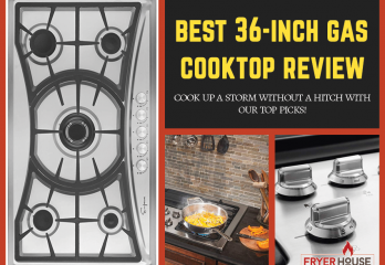 8 Best 36 Inch Gas Cooktop Reviews 2019   Get the Right Model for You