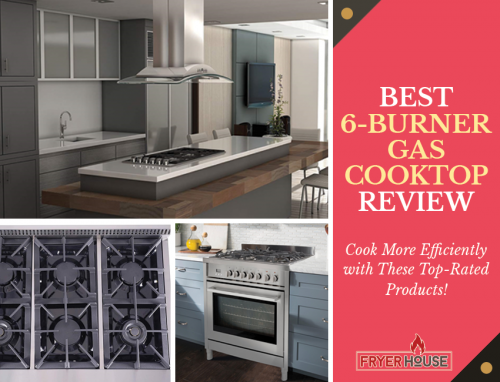 Best 6 Burner Gas Cooktop Reviews