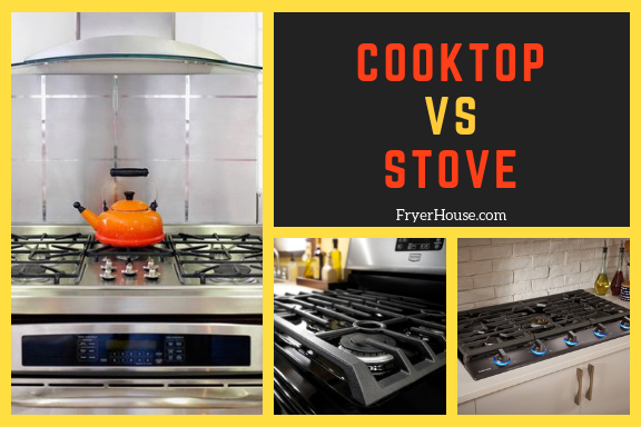 COOKTOP VS STOVE