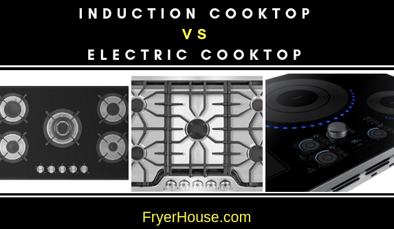 Induction Cooktop vs Electric