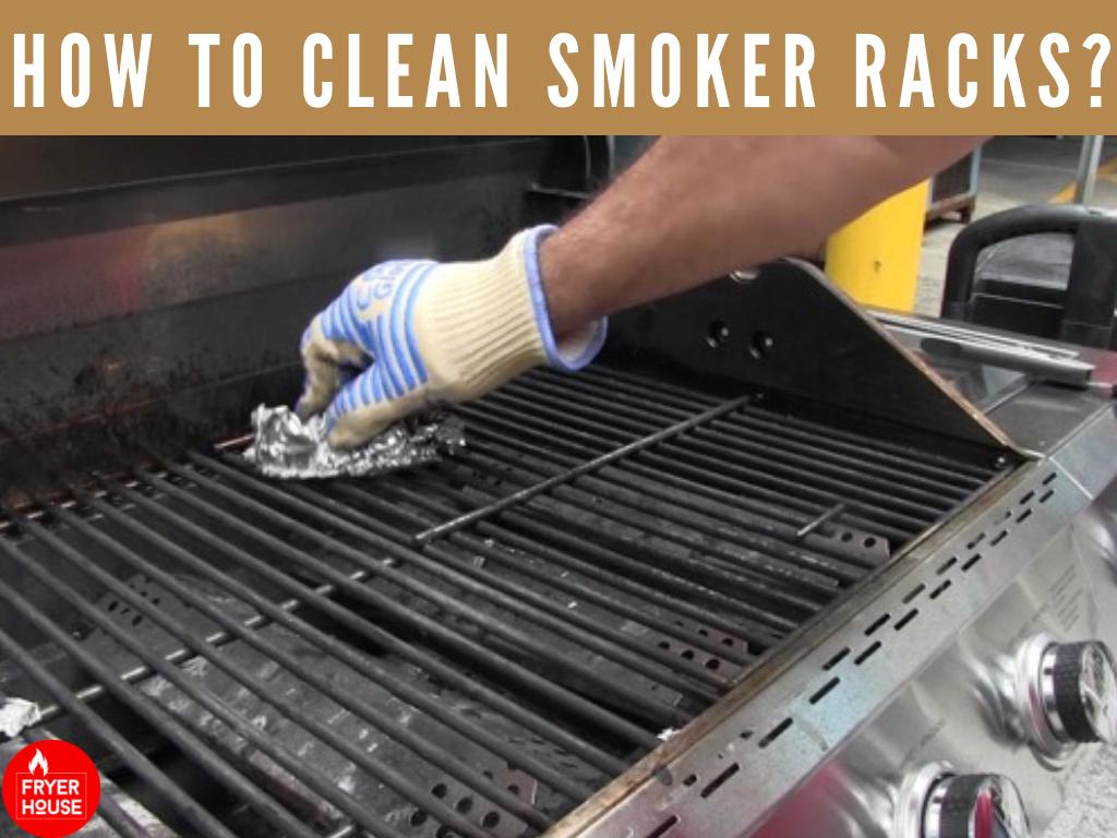 How to Clean Smoker Racks