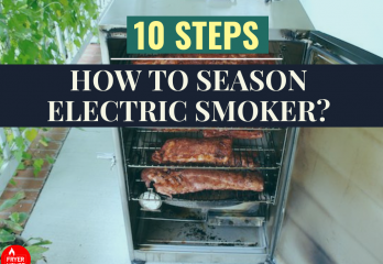 10 Steps – How to Season Electric Smoker?