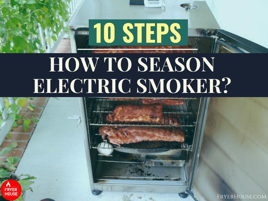 How to Season Electric Smoker