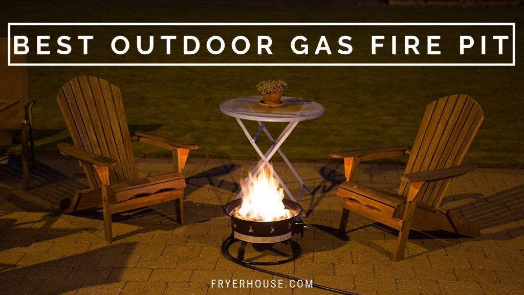 Best Outdoor Gas Fire Pit