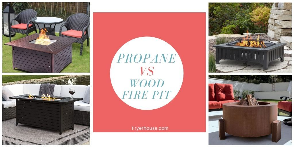 Propane vs Wood Fire Pit Which is Better For You
