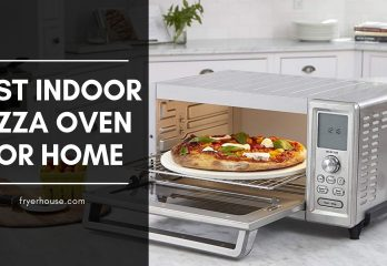 10 Best Indoor Pizza Oven For Home | Browse Top Picks