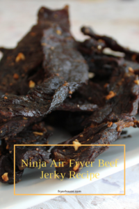 Ninja Air Fryer Beef Jerky Recipe