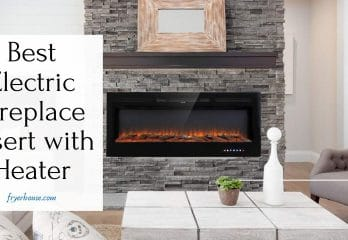 12 Best Electric Fireplace Insert with Heater 2019
