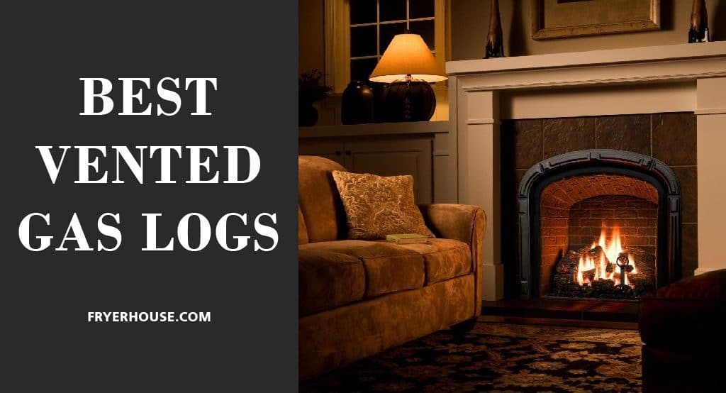 BEST VENTED GAS LOGS