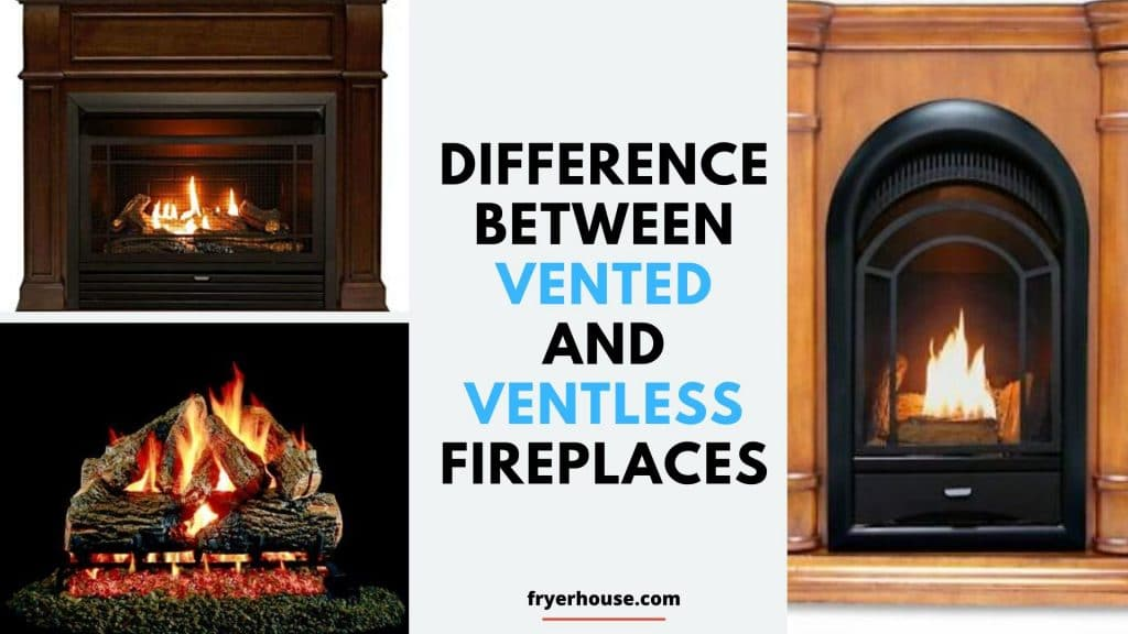 Difference between Vented and Ventless Gas Fireplaces