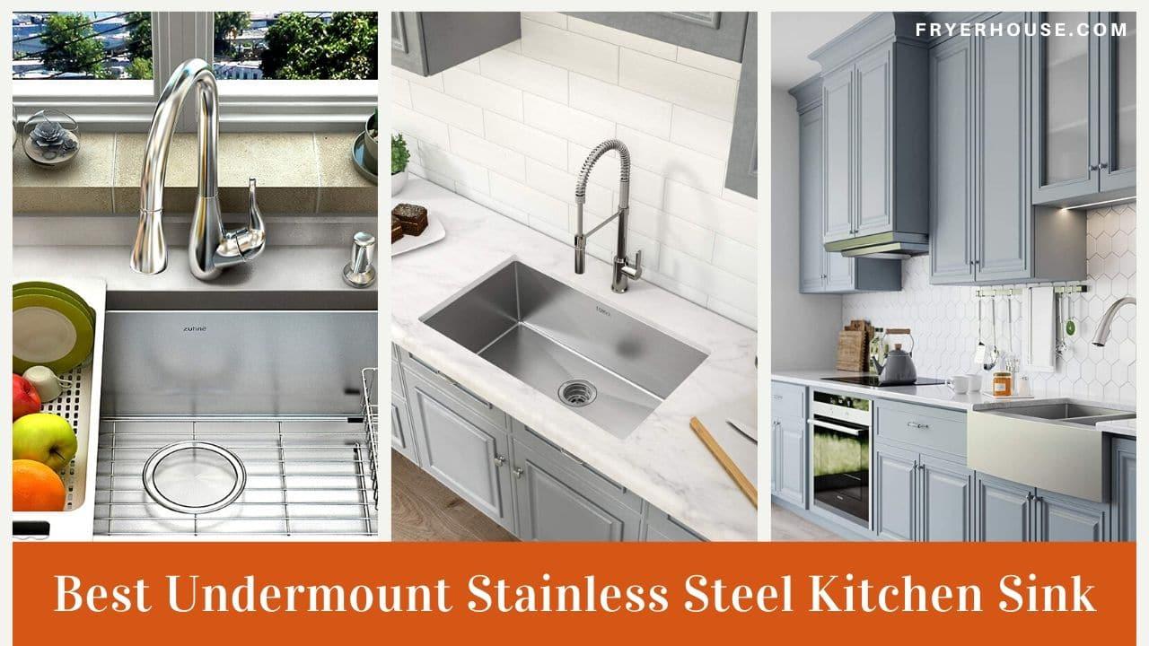 Best Undermount Stainless Steel Kitchen Sink