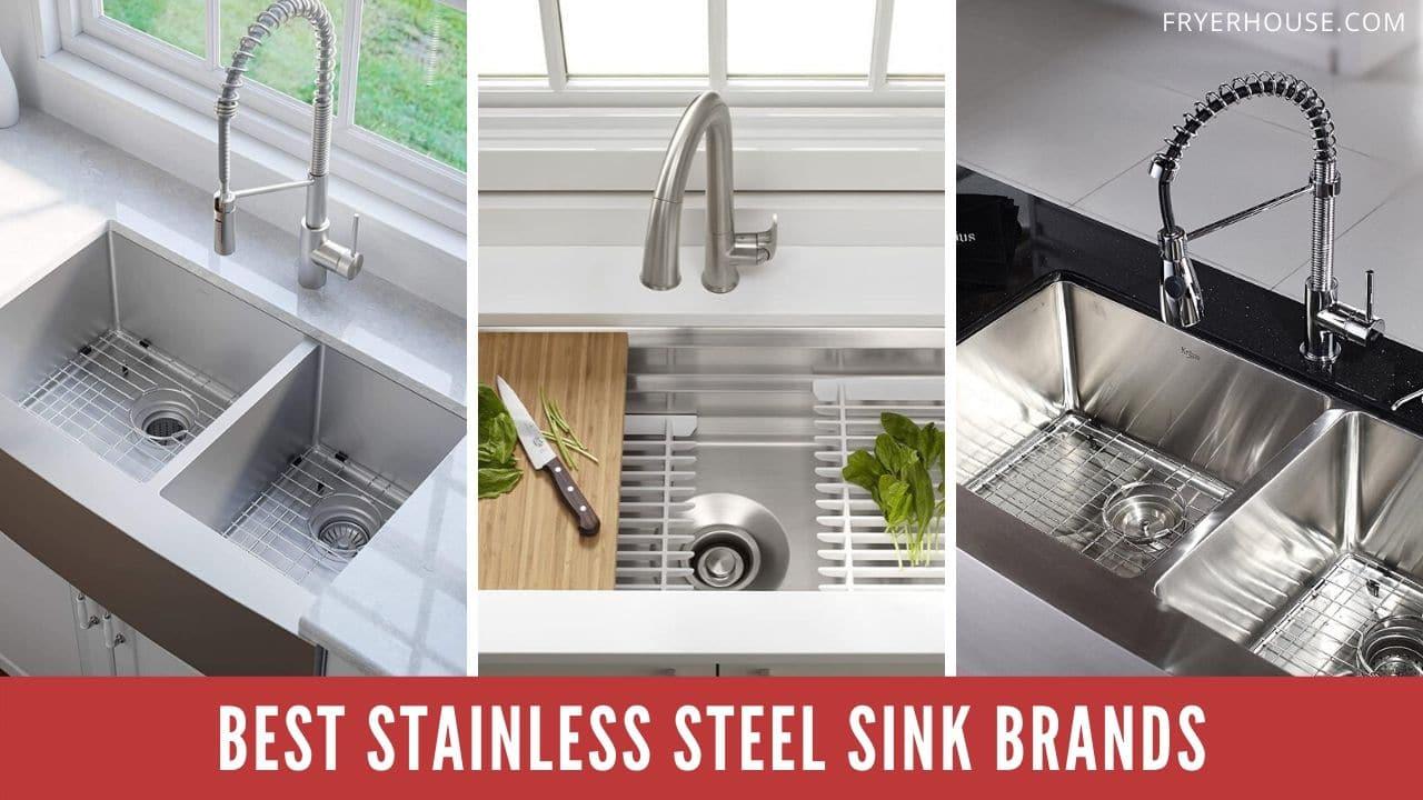 Best Stainless Steel Sink Brands